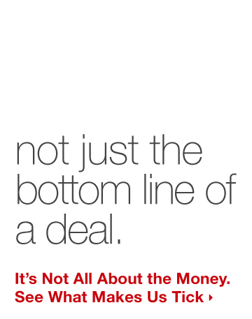 We value the power of relationships, not just the bottom line of a deal.